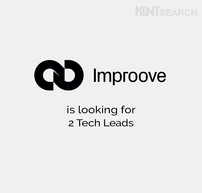 Improove is looking for 2 Tech Leads