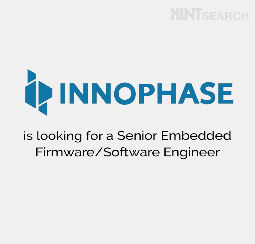 INNOPHASE is looking for a Senior Embedded Firmware/Software Engineer