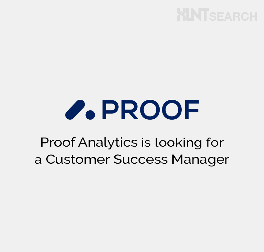 Proof Analytics is looking for a Customer Success Manager