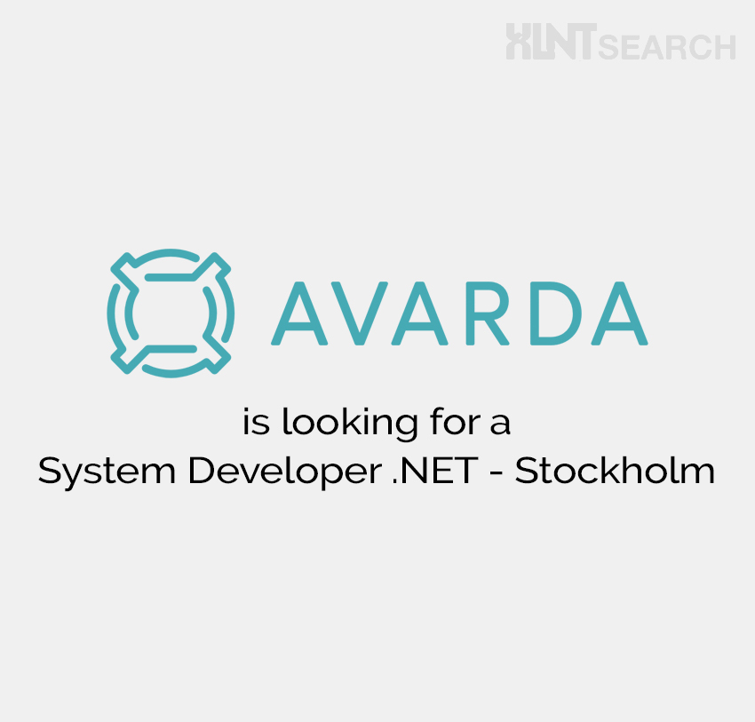 Avarda is looking for a System Developer .NET – Stockholm